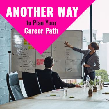 Another Way Plan Your Career Path
