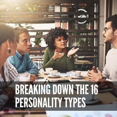 Breaking Down the 16 Personality Types