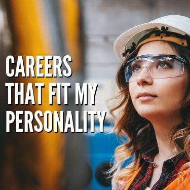 Careers that Fit My Personality