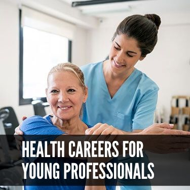 Health Careers for Young Professionals