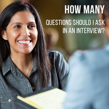 How Many Questions Should I Ask In An Interview