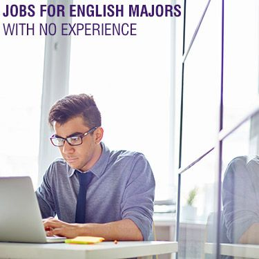 Jobs for English Majors with No Experience