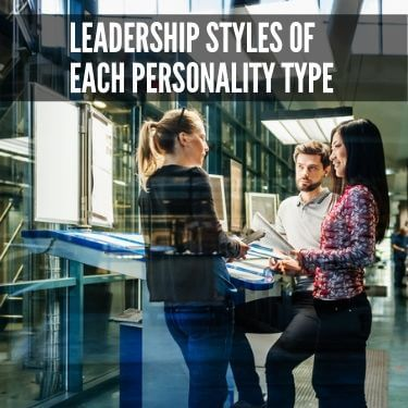 Leadership Styles of Each Personality Type