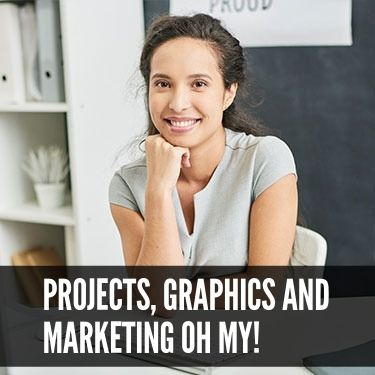 Projects Graphics and Marketing Oh My