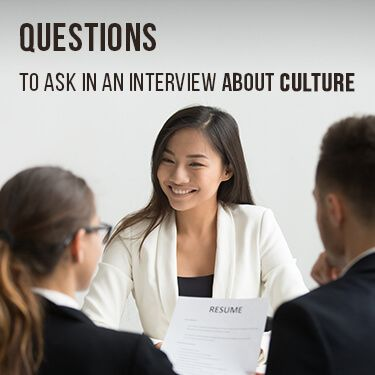 Questions To Ask In An Interview About Culture