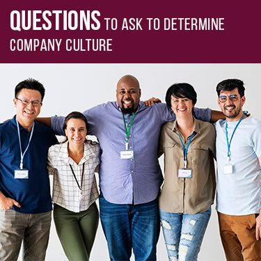 Questions To Ask To Determine Company Culture
