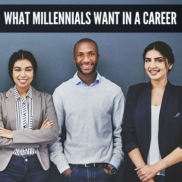 What Millennials Want in a Career