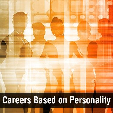 Careers Based on Personality