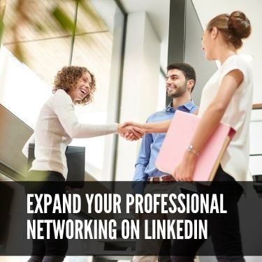 Expand Your Professional Networking on LinkedIn