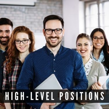High level positions