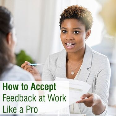 How to Accept Feedback at Work Like a Pro