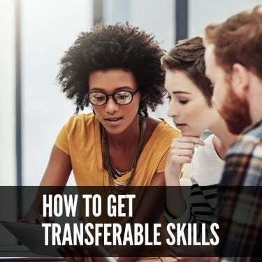 How to Get Transferable Skills