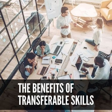 The Benefits of Transferable Skills