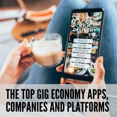 The Top Gig Economy Apps Companies and Platforms