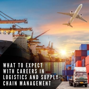 What to expect with careers in logistics and supply chain management