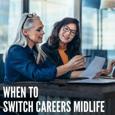 When to Switch Careers Midlife