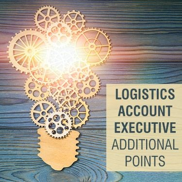 Logistics Account Executive Additional Points